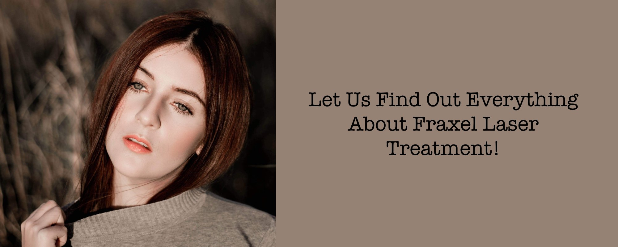 Fraxel laser treatment in Melbourne
